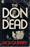 DON IS DEAD [THE] by Nick Quarry - Paperback - (Film/TV tie-in) - 1974 - from Sugen & Co. (SKU: 007110)