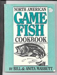 North American Game Fish Cookbook