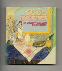 Good Tastes  - 1st Edition/1st Printing