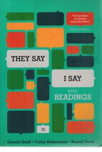 """THEY SAY / I SAY"" The Moves That Matter in Academic Writing, with Readings"