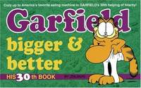 Garfield Bigger and Better (Garfield (Numbered Paperback))
