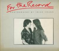 For the Record : Photography By Irene Young by  Irene Young - Paperback - 1982 - from Black Sheep Books and Biblio.com