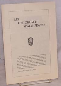 image of Let the Church wage peace. The report of the committee appointed by the Bishop to consider the Church's relation to war and peace