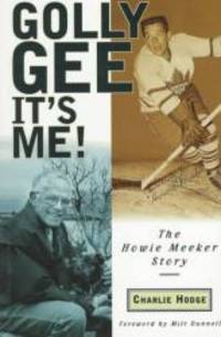 image of Golly Gee - It's Me!: The Howie Meeker Story