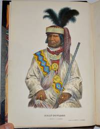 History of the Indian Tribes of North America, with Biographical Sketches and Anecdotes of the Principal Chiefs. (2 Volumes)