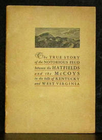 True Story of the Hatfield and McCoy Feud