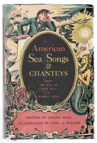 American Sea Songs Chanteys From The Days Of Iron Men Wooden