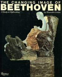 The Changing Image of Beethoven: a study in mythmaking by  Alessandra Comini - Hardcover - 1987 - from Blue Jacket Books and Biblio.com