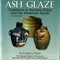 image of Ash Glaze Traditions In Ancient China And The American South