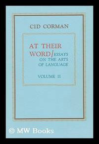 at their word essays cid corman Monk & i by vincent tripi preface by cid corman  the little space/silence/nothing that separates a word uttered once from its repetition is a great vessel.