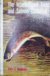 The International Trout and Salmon Cookbook