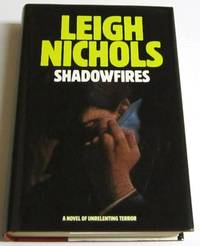 Shadowfires by  Dean (as Leigh Nichols) Koontz - Signed First Edition - 1987 - from Squid Ink Books and Biblio.com