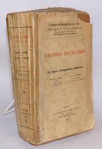 image of Les Colonies Françaises; une Siècle d'expansion coloniale