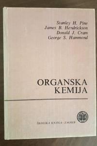 Organska Kemija (Organic Chemistry) 4th Ed. by  G. S. Hammond  D. J. Cram - Hardcover - 1984 - from TJS Books and Biblio.com