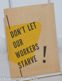 image of Don't let our workers starve!