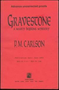 GRAVESTONE A Marcy Hopkins Mystery, Carlson, P. M.
