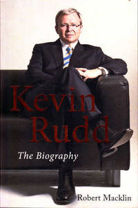 Kevin Rudd The Biography