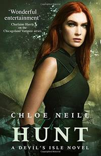 The Hunt: A Devil's Isle Novel The Devil's Isle Series