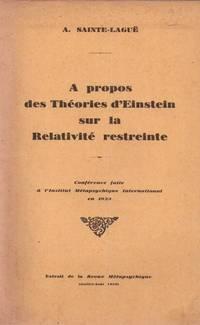 A propos des théories d'Einstein sur la Relativité restreinte