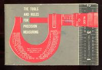 image of The Tools And Rules For Precision Measuring