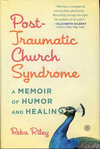 image of Post-Traumatic Church Syndrome: A Memoir of Humor and Healing