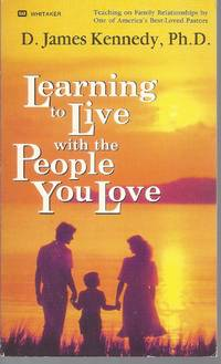 Learning to Live With the People You Love