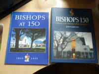 Bishops 150: A history of the Diocesan College, Rondebosch