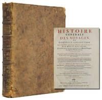 Histoire générale des voyages, ou nouvelle collection de toutes les relations de voyages par mer et par terre qui ont été publiées jusqu'à présent dans les différentes langues de toutes les nations connues