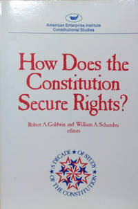 How Does the Constitution Secure Rights?