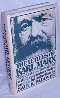 image of The Letters of Karl Marx Selected and Translated with Explanatory Notes and an Introduction by Saul K. Padover