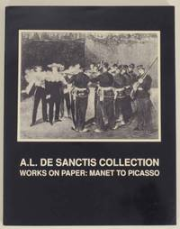 A.L. De Sanctis Collection: Works on Paper: Manet to Picasso