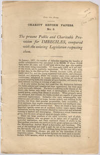 [drop-title] The present public and charitable provision for imbeciles, compared with the existing legislation respecting them. by  England) Charity Organisation Society (London - 1880] - from Philadelphia Rare Books & Manuscripts Co., LLC (PRB&M)  (SKU: 39318)