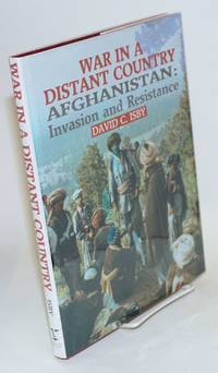 image of War in a distant country: Afghanistan: invasion and resistance