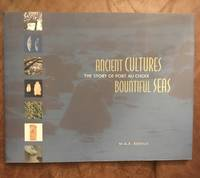 ANCIENT CULTURES, BOUNTIFUL SEAS, The Story of Port au Choix