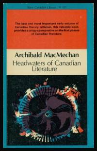 HEADWATERS OF CANADIAN LITERATURE