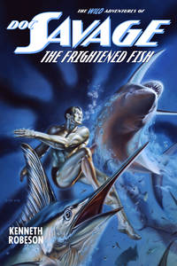 Doc Savage: The Frightened Fish (The Wild Adventures Of Doc Savage) (Signed)