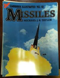 Warbirds Illustrated No. 12. Missiles by Michael J. Taylor - Paperback - 1983 - from Fleur Fine Books and Biblio.co.uk