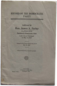Addresses of Hon. James A. Farley Postmaster General at State Convention of the Missouri Chapter of the National Association of Postmasters, St. Louis May 12, 1939 and Annual Convention of the Illinois Chapter of the National Association of Postmasters, Rock Island May 13, 1939
