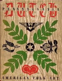 Pennsylvania Dutch: American Folk Art