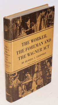 The worker, the foreman and the Wagner Act