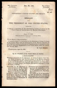 Convention - United States and Mexico. Message from the President of the United States, transmitting a copy of a convention for the adjustment of claims of citizens of the United States of America upon the Mexican government.