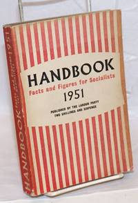 Handbook facts and figures for Socialists, 1951