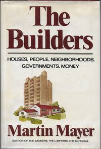 """image of """"The Builders (Houses, People, Neighborhoods, Governments, Money)"""""""