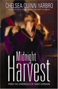 Midnight Harvest (The Chronicles of Saint-Germain)