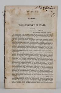 image of drop-title] REPORT OF THE SECRETARY OF STATE (U.S. 25th Congress, Second Session, House Executive Doc. 3)  [U.S. and Mexican Affairs]