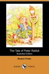 image of The Tale of Peter Rabbit (Illustrated Edition) (Dodo Press)