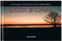Capturing the Northern Territory's Dusk & Dawn