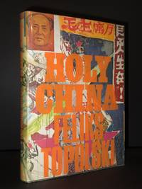 Holy China by Feliks Topolski - 1st Edition  - 1968 - from Tarrington Books and Biblio.com