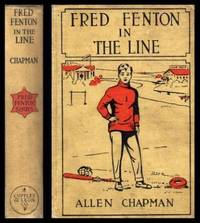 FRED FENTON IN THE LINE - or The Football Boys of Riverport School