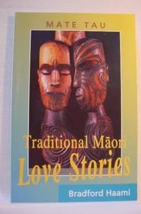 Traditional Maori Love Stories: Mate Tau